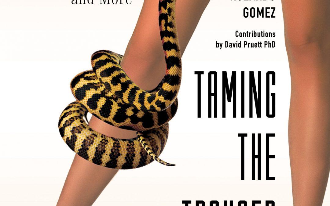 Taming The Trouser Snake