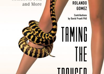 Taming The Trouser Snake